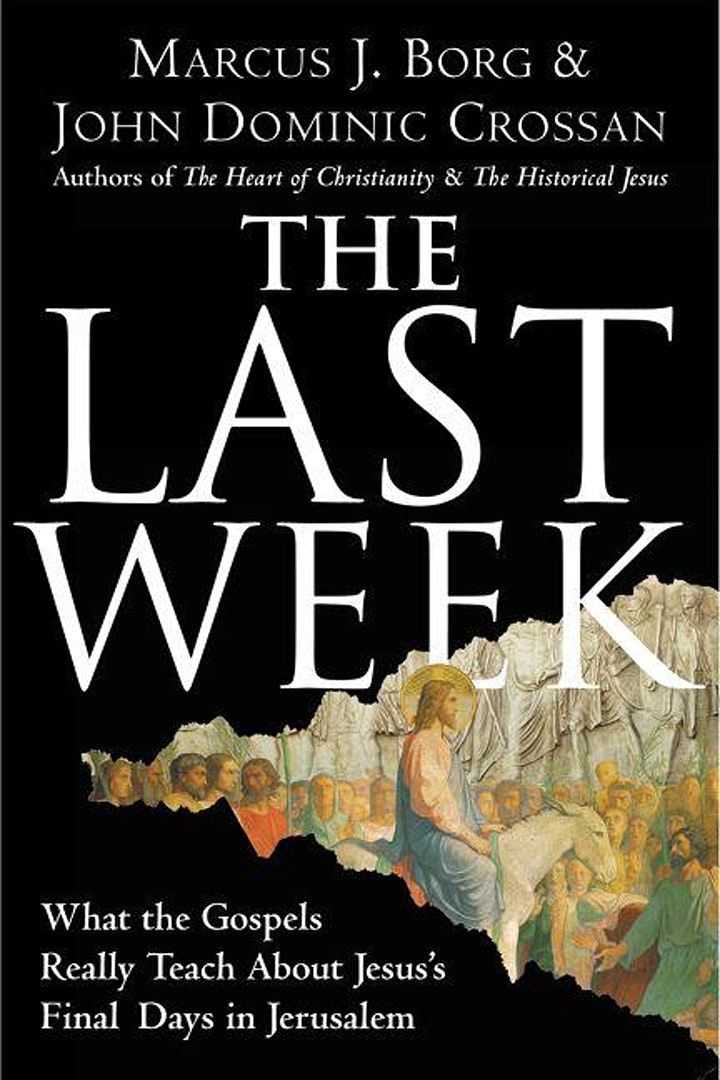 The Last Week: An Exploration of Jesus' Final Days image