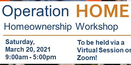 Operation Homeownership Workshop - March 2021 with Special Guest State Farm tickets
