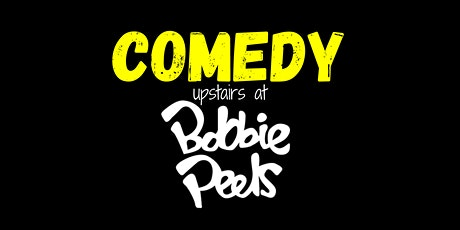 Stand Up Comedy Thursdays - Comedy Upstairs at Bobbie Peels tickets