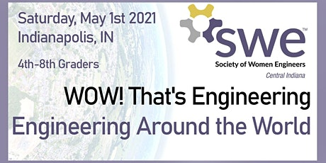 WOW! That's Engineering - Engineering Around the World tickets