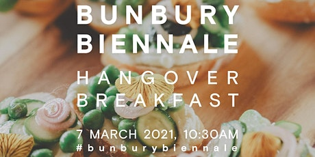 Bunbury Biennale Hangover Breakfast tickets