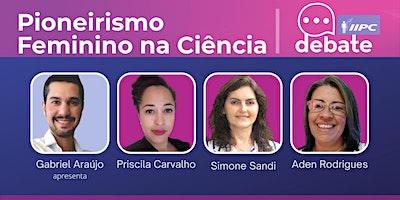 Live- Pioneirismo Feminino na Ciência