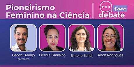 Live- Pioneirismo Feminino na Ciência bilhetes