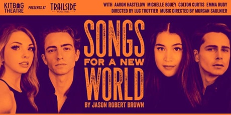 Kitbag Theatre presents: Songs for a New World - March 30th - $30 tickets