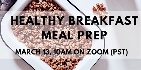 Virtual Cooking Class | Healthy Breakfast Meal Prep tickets