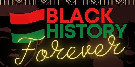 Black History Forever; Facts, Film, & Fun! tickets