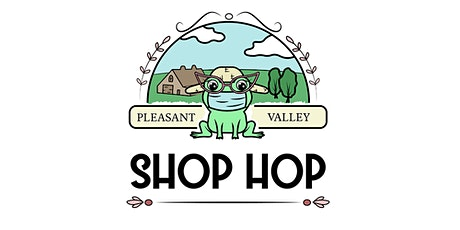 Pleasant Valley Spring Shop Hop tickets