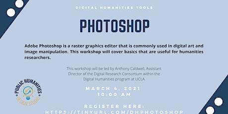 Digital Humanities Tools - Photoshop tickets