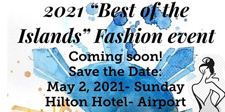 2021 Best of the Islands Fashion Show tickets