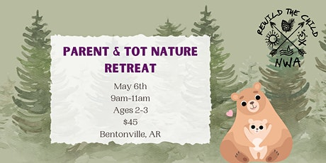 Parent & Tot Nature Retreat tickets