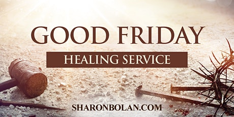 Good Friday Healing Service tickets