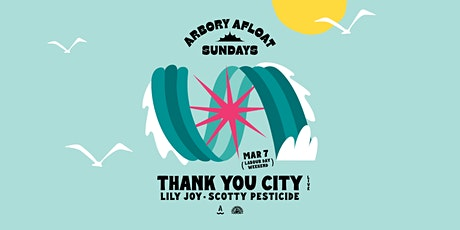 Arbory Afloat Ft. Thank You City (Live) - Labour Day Eve tickets