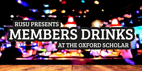 RUSU Members Welcome Drinks @ The Oxford Scholar tickets