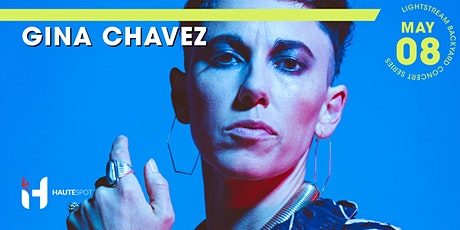 Gina Chavez w/ Daniel Fears - Lightstream Backyard Concert Series tickets