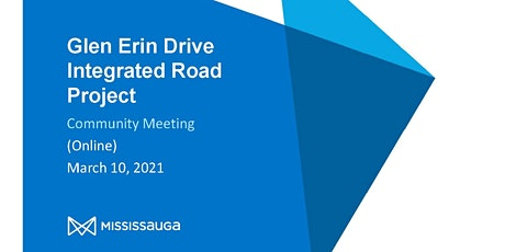 Glen Erin Drive Integrated Road Project Online Community Meeting tickets