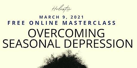 Overcoming Seasonal Depression tickets