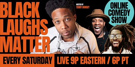 """Black Laughs Matter"" Virtual Comedy Show / East Coast Edition tickets"