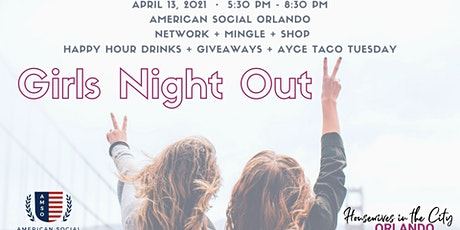 Orlando Girl's Night Out  at American Social tickets