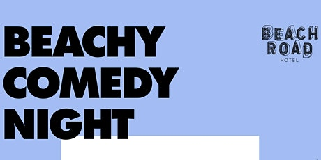 Beachy Comedy Night 7.0 tickets