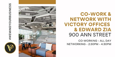 Co-work & Network with Victory Offices & Edward Zia | 900 Ann Street tickets