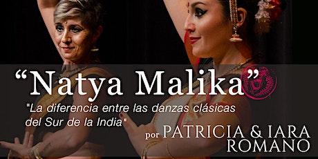 NATYA MALIKA - La diferencia entre los estilos de danza del Sur de India biglietti