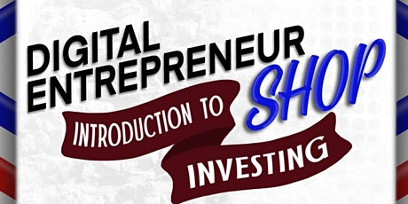 Intro into Digital EntrepreneurSHOP tickets