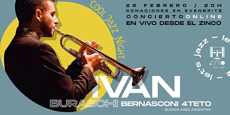 Cool Jazz Night  por Iván Buraschi Bernasconi 4teto  ONLINE entradas
