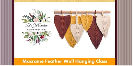 Macrame Feather Class (3 Feathers) tickets