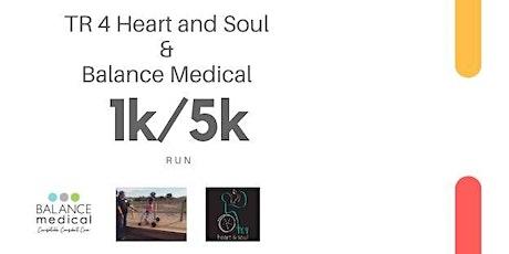 Balance your Heart & Soul 1K/5K tickets