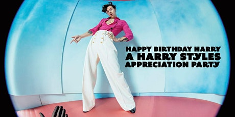 Happy Birthday Harry - A Harry Styles Appreciation Party (THIRD SHOW) tickets