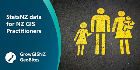 StatsNZ Data for NZ GIS Practitioners tickets