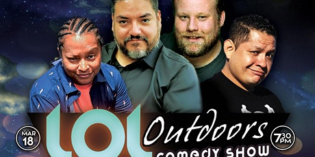 LOL Outdoors Comedy at Andale!  3/18 at 7:30 pm tickets