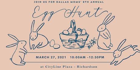 Dallas Moms' 6th Annual Egg Hunt (at CityLine DFW) tickets