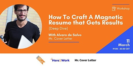 How To Craft A Magnetic Resume that Get Results (Deep Dive Workshop) tickets