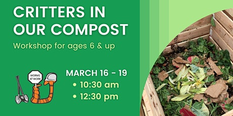 Critters in Our Compost Workshop tickets