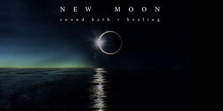 NEW MOON sound bath . healing tickets