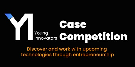 Young Innovators Case Competition tickets
