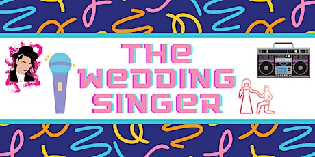 The Wedding Singer: The Musical Comedy tickets