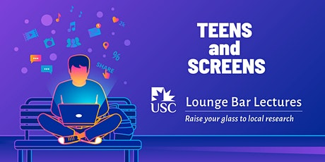 Lounge Bar Lecture: Teens and Screens tickets