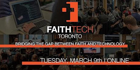 FaithTech Toronto March Meetup - Online tickets