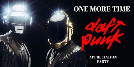 One More Time : Daft Punk Appreciation Party tickets