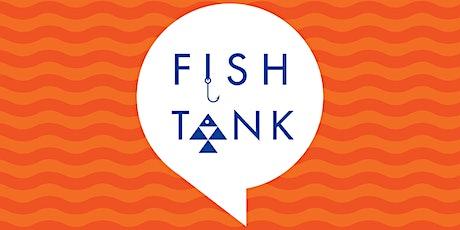 Fish Tank Entrepreneurship Workshop tickets