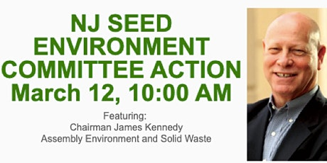 NJSEED Environment Committee Roundtable w/ Chairman Kennedy tickets