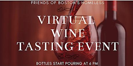 Friends of Boston's Homeless Virtual Wine Tasting tickets