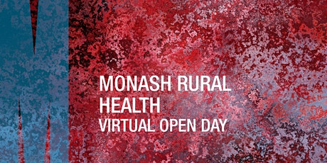 Monash Rural Health Virtual Open Day tickets