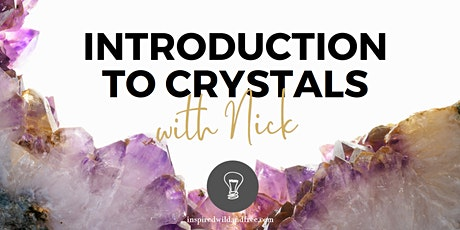 Introduction to Crystals With Nick Fox tickets