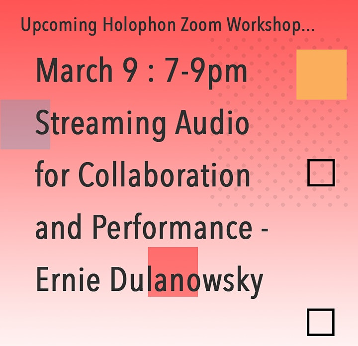Streaming Audio for Collaboration and Performance - Ernie Dulanowsky image