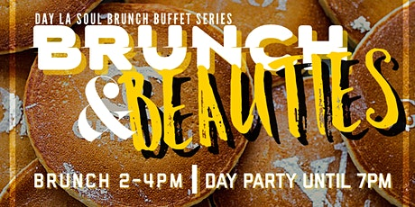 BRUNCH & BEAUTIES tickets