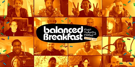 Balanced Breakfast's Online Music Industry Meetup during SxSW 2021 tickets