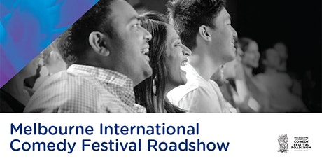 Melbourne International Comedy Festival Roadshow tickets